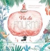 Vie de Fourmi