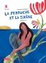 La Perruche et la Sirène
